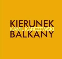 Kierunek Bałkany